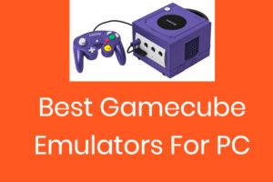 Nintendo Gamecube Emulators For PC