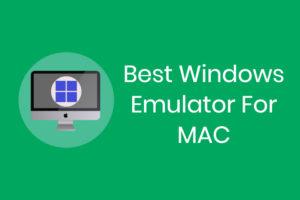 Windows emulators for Mac